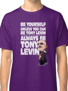 Always be Tony Levin Classic T-Shirt
