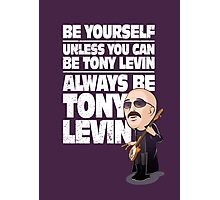 Always be Tony Levin Photographic Print