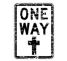 ONE WAY SIGN Photographic Print