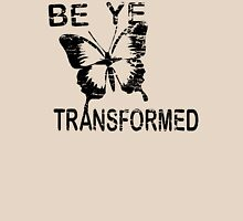 Be ye Transformed Womens Fitted T-Shirt