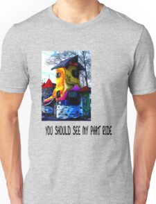 YOU SHOULD SEE MY PHAT RIDE Unisex T-Shirt