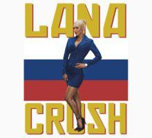 Lana Crush! - Version 2 by WarnerStudio