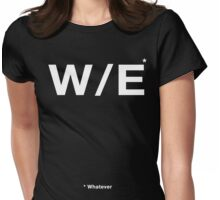 Whatever (White Text) Womens Fitted T-Shirt