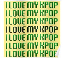 LOVE MY KPOP - GREEN Poster
