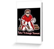 "Andrew ""The Hamburglar"" Hammond Greeting Card"