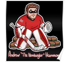 "Andrew ""The Hamburglar"" Hammond Poster"