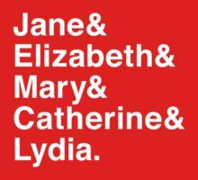 Jane & Elizabeth & Mary & Catherine & Lydia. Baby Tee