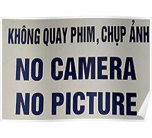 No Camera No Picture....no kidding Poster