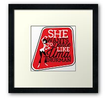 She Wants to Dance like Uma Thurman Framed Print