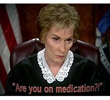 Are you on MedicAtion? Photographic Print