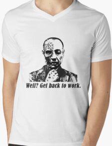 Gus Fring-Get back to work. Mens V-Neck T-Shirt