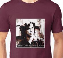 bury me deep in love Unisex T-Shirt