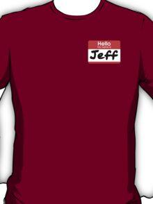 22 Jump Street - My Name Is Jeff! T-Shirt