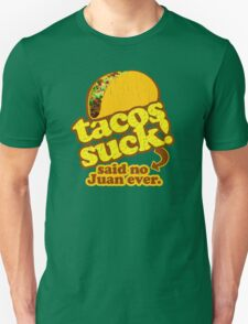 Funny - Tacos Suck! (vintage distressed look) T-Shirt