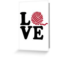 Wool knitting love Greeting Card