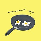 It Don't Run in Our Yolk - Dark Text by Brittany Cofer