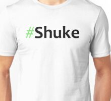 Faking It - #Shuke Unisex T-Shirt