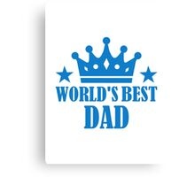 World's best dad Canvas Print
