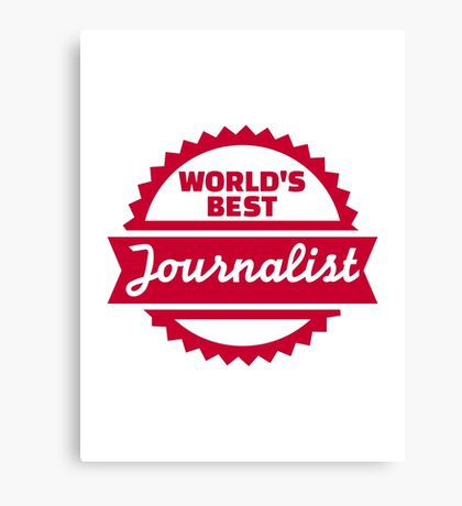 World's best Journalist Canvas Print