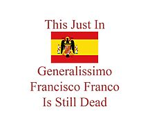 Generalissimo Francisco Franco Photographic Print