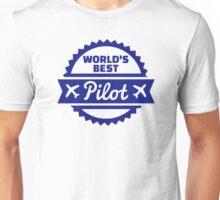World's best Pilot Unisex T-Shirt
