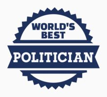World's best Politician Kids Clothes
