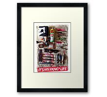 it's my fkng life 2 Framed Print