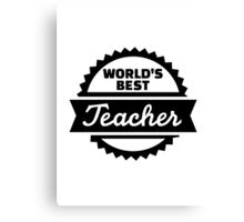 World's best Teacher Canvas Print