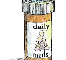 Take your meds daily.  by sketchydude