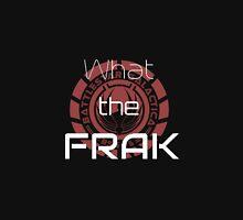 What the Frak Unisex T-Shirt