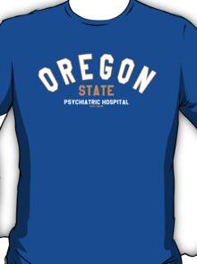 Oregon State Psychiatric Hospital T-Shirt