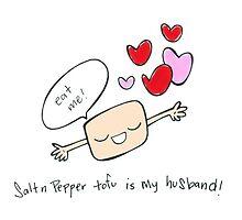 Salt & Pepper Tofu Is My Husband by sallystar