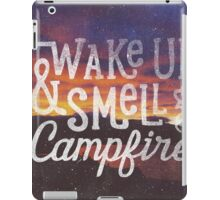 wake up & smell the campfire iPad Case/Skin