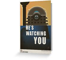 He is Watching You! Greeting Card
