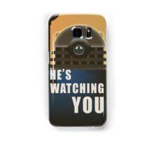 He is Watching You! Samsung Galaxy Case/Skin