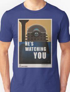 He is Watching You! T-Shirt