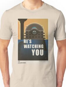 He is Watching You! T-Shirt