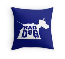 Bad Dog 3 Throw Pillow