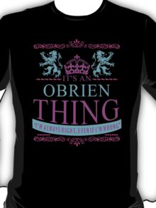 It's an OBRIEN thing T-Shirt