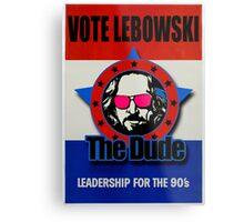 Vote Lebowski Metal Print