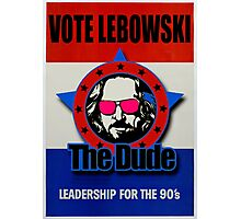Vote Lebowski Photographic Print