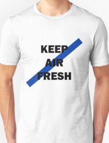 KEEP AIR FRESH TEE/CASE T-Shirt