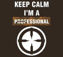 Keep Calm - I'm A Professional by Anders Andersen