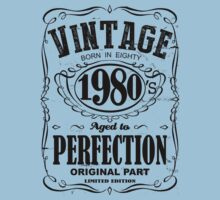 Viontage 1980's born in eaghty aged to perfection orginal part limited edition by SameDifference