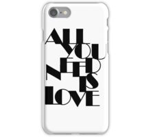 All You Need Is Love iPhone Case/Skin