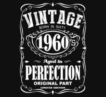 Viontage 1960's born in sixty aged to perfection orginal part limited edition  by SameDifference