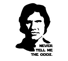 Han Solo Never Tell Me The Odds Photographic Print