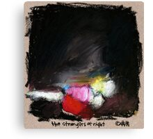 the strangers at night... Canvas Print
