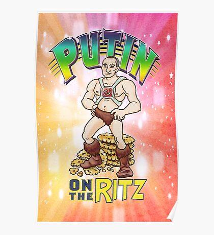 Putin on the Ritz Poster Poster
