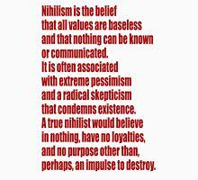 Nihilism Unisex T-Shirt